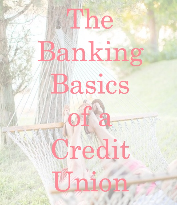 The Banking Basics of a Credit Union