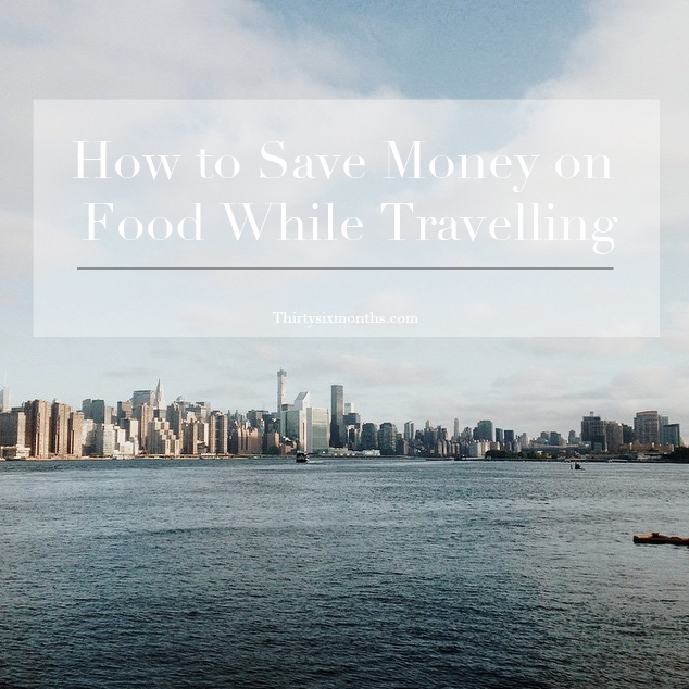 How to save money on food while travelling