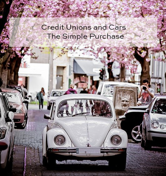 xCredit Unions and Cars – The Simple Purchase